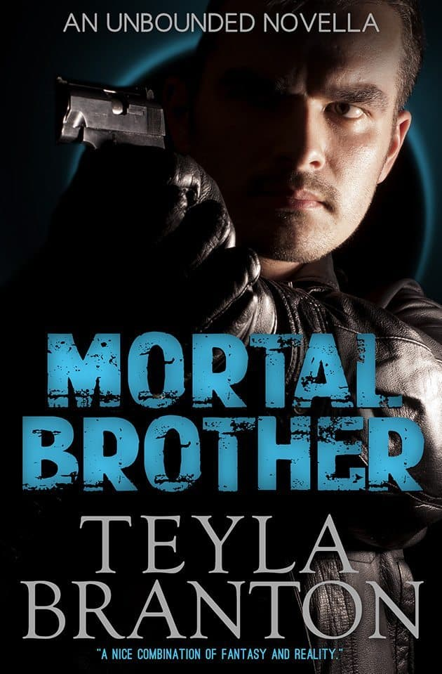 Mortal Brother by Teyla Branton front cover