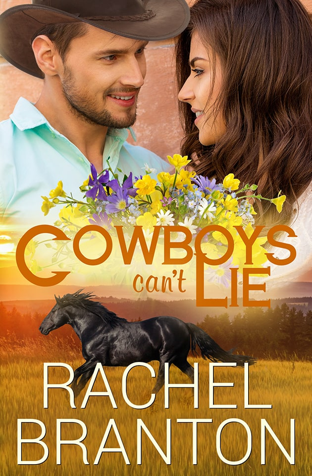Cowboys Can't Lie by Rachel Branton