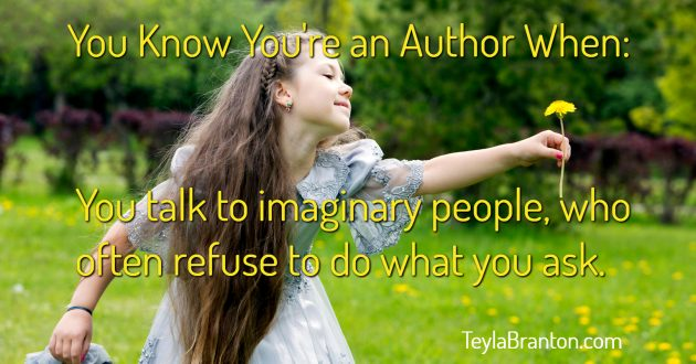 you know you're an author imaginary friends