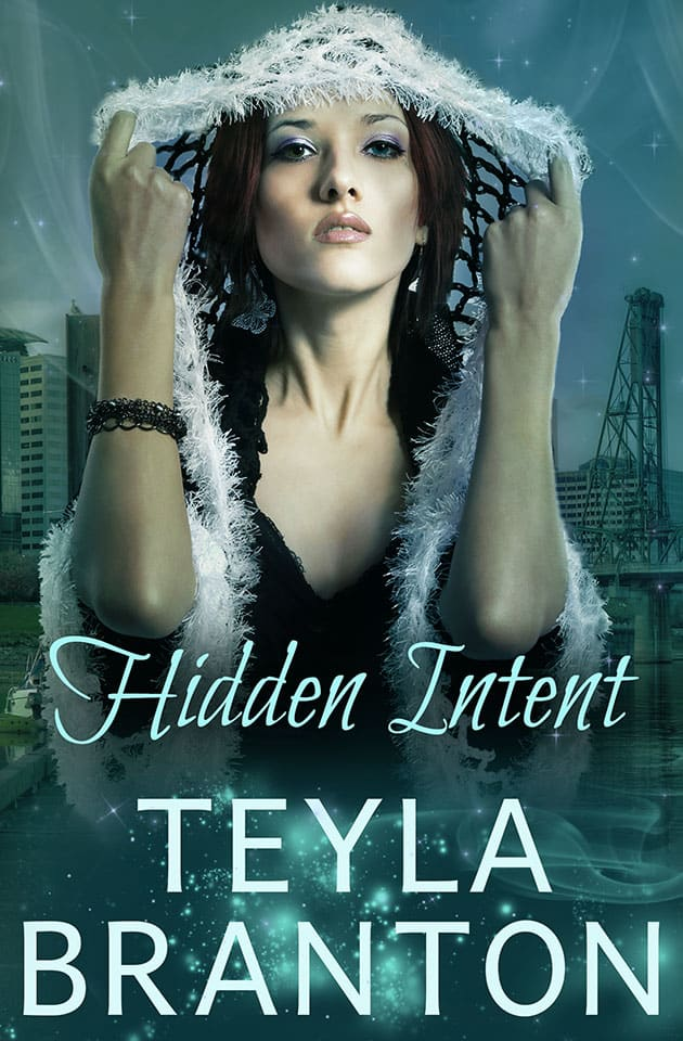 Hidden Intent by Teyla Branton